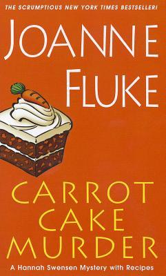 Carrot Cake Murder By Fluke, Joanne